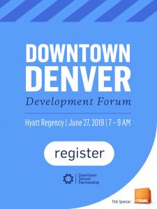 June Development Forum Downtown Denver